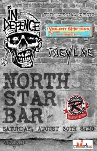 Flyer for Show at the North Star Bar with They Live, In Defence, and Violent Shifters